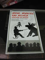 Moose, Mounties, and Mayhem - Canadians on Screen - Exhibition